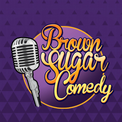 FUP - Brown Sugar Comedy